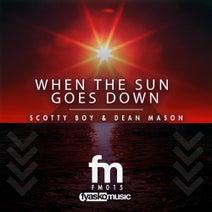 Scotty Boy, Dean Mason - When The Sun Goes Down