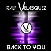Ralf Velasquez - Back to You