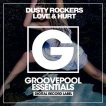 Dusty Rockers - Love & Hurt