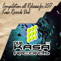 Nik.Tesling, SUSH!NI LIKE, Body Wash, Lady Crime, Kasa Remixoff, Beatraid, Termolife, Inspector Kasa, Colored Kash, Remiko Style, MR DEM!N, Al8KEY, Alexandra Tuz, Vadim Kasap, KVITKA, Eva Macedonian, VKLBS, Bounkers - Compilation all Releases for 2017 Kasa Records Dub