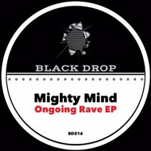 Mighty Mind - Ongoing Rave EP