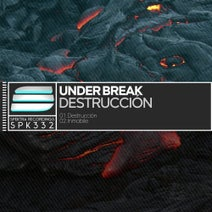 Under Break - Destruccion