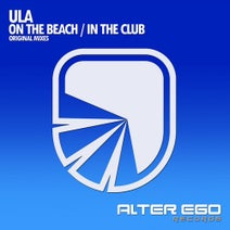 Ula - On The Beach / In The Club