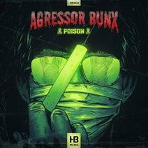 Agressor Bunx - Poison