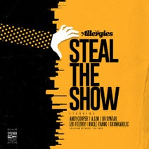 The Allergies, Andy Cooper, Asm, Izo FitzRoy, Skunkadelic, Uncle Frank, Dr Syntax - Steal the Show