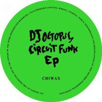 DJ Octopus - Circuit Funk
