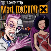 Mad Doctor X, L.P., Tenor Fly, Mercee, Sandino, Jo Morgan, Navigator, T.C. Izlam - Chillonometry