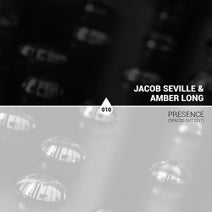 Jacob Seville, Amber Long - Presence