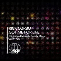 Rick Corbo, Midnight Society - Got Me for Life