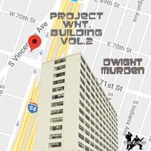"""Dwight Murden, Sean Smith, The Smooth Agent, Sean Smith """"The Smooth Agent"""" - Project White Building Vol. 2"""