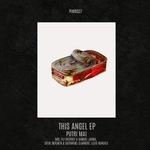 Putri Mai, Samuel Jabba, Fly District, Clarkent, Eastwood, Steve Butcher, Lleu - This Angel EP