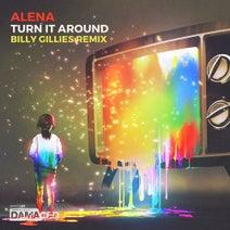 Alena, Billy Gillies - Turn It Around - Billy Gillies Remix