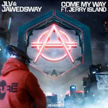 JLV, Jerry Island, Jawedsway - Come My Way - Extended Version
