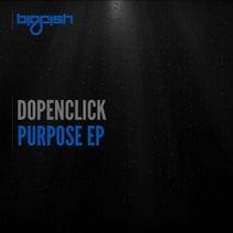DopeNclick - Purpose EP