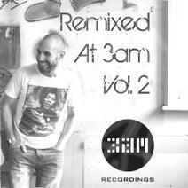 Al Bradley, Carlo Gambino, K-Zan, Corrie, Rievaulx, Hot Lipps Inc., Okabi, Jon Sweetname, David Moran, Swaab - Remixed At 3am Vol. 2