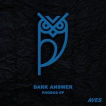 Dark Answer - Phobos EP