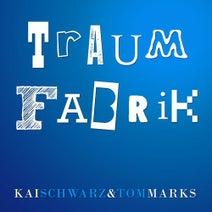 Kai Schwarz, Tom Marks - Traumfabrik