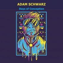 Adam Schwarz - Days of Conception