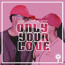 Nyte SA, Makie - Only Your Love