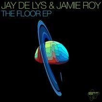 Jamie Roy, Jay de Lys - The Floor EP