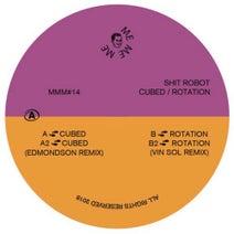 Shit Robot, Edmondson, Vin Sol - Cubed / Rotation