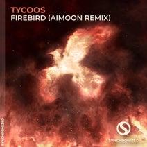 Aimoon, Tycoos - Firebird (Aimoon Remix)