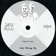 Fancy Inc - Own Thing EP