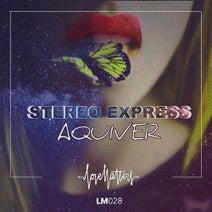 Stereo Express - Aquiver