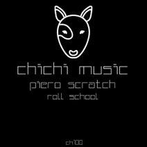 Piero Scratch - Roll School