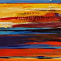 Butane - Yaweyaho