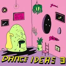 Scissorwork, Max Wyatt, Ed Woods, Valentin Lafont - Dance Ideas 3