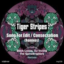 Kerri Chandler, Tiger Stripes, Black Loops, Hanna Hais, DJ Vivona, The GameBreakerz - Song For Edit / Consecration (Remixes)
