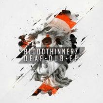 BloodThinnerz, Krimer, London Nebel, Dash Total'D - Deaf Dub