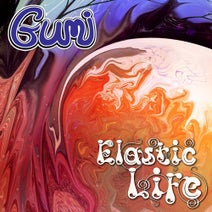 Gumi, MantisMash, Karunesh, Gumi - Elastic Life EP