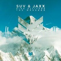 Suv, Jaxx - High Altitude / The Message