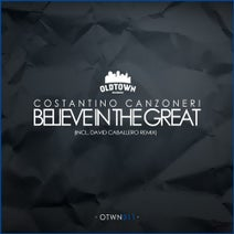 Costantino Canzoneri, David Caballero - Believe in the Great