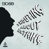 Bcee, Leo Wood, Jevon Ives, Degs - Shouting About Nothing
