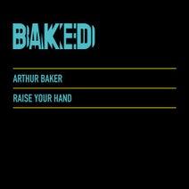 Arthur Baker, Derrick Carter, Derick Carter, Art Department, Art Department - Raise Your Hand