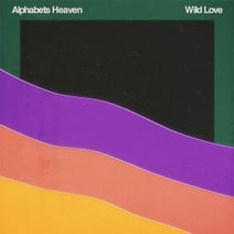 Alphabets Heaven - Wild Love