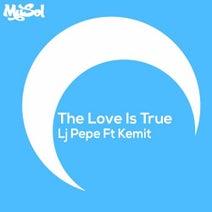 LJ Pepe, Kemit, Kentaro Takizawa - The Love Is True