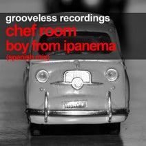 Chef Room - Boy From Ipanema