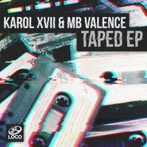 Karol XVII & MB Valence - Taped EP
