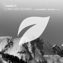 Frankie M, Julian Rodriguez, Rob Hilgen - Flying over Los Andes