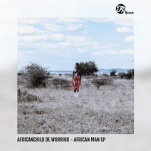 AfricanChild De Worrior - African Man EP
