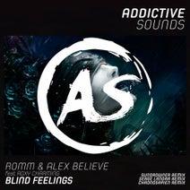 ROMM, Roxy Charming, Alex Believe, Sundrowner, Serge Landar, Chronosapien - Blind Feelings (Remixes)