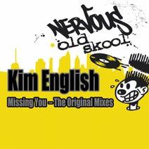 Kim English, Frankie Feliciano, DJ Dove - Missing You - The Original Mixes