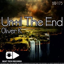 Oliver K - Until The End