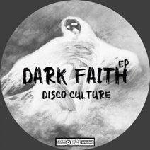 Disco Culture - Dark Faith