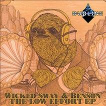 WICKED SWAY & BENSON - The Low Effort EP