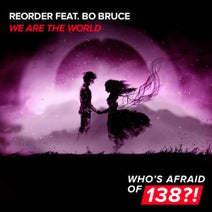 ReOrder, Bo Bruce - We Are The World